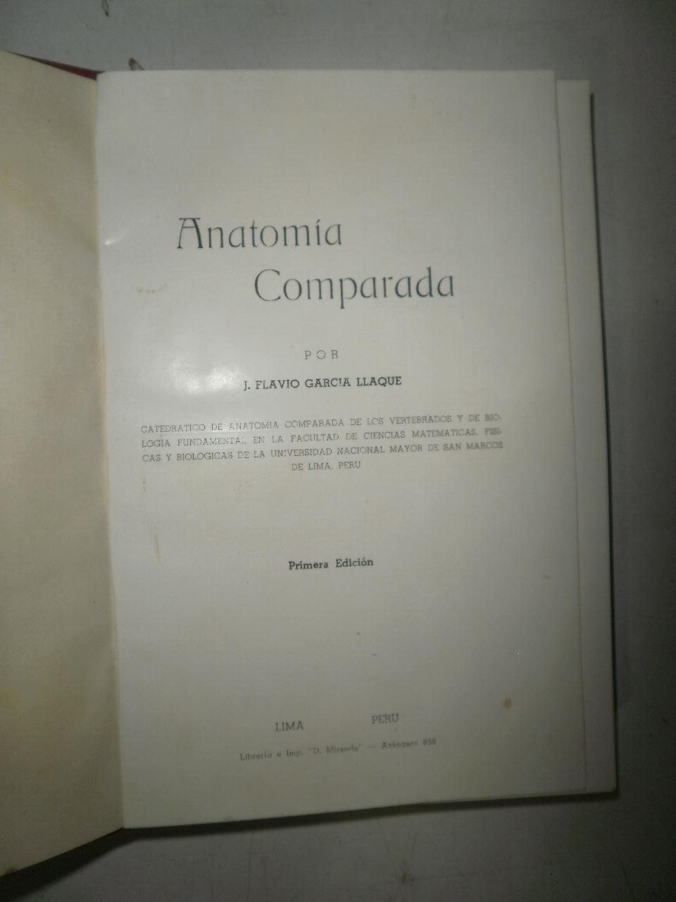 Anatomía Comparada by GARCIA LLAQUE, J. Flavio: Ediciones ERA S.A. ...