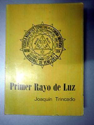 Primer Rayo de Luz: TRINCADO, Joaquín