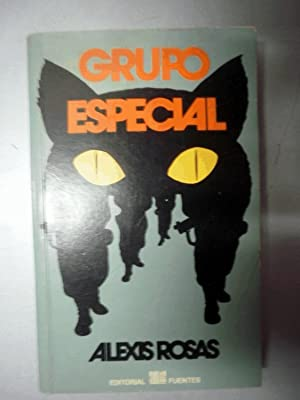 Grupo Especial: ROSAS, Alexis