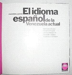 El idioma español de la Venezuela actual: ALVAREZ, Alexandra; BENTIVOGLIO,