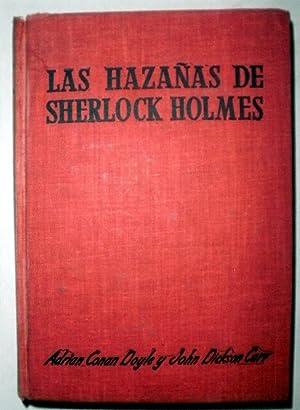 Las hazañas de Sherlock Holmes: CONAN DOYLE, Adrian;DICKSON