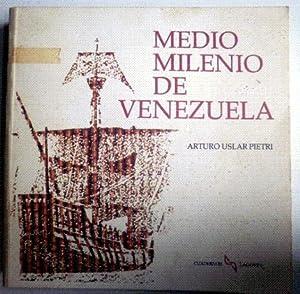 Medio milenio de Venezuela: USLAR PIETRI, Arturo