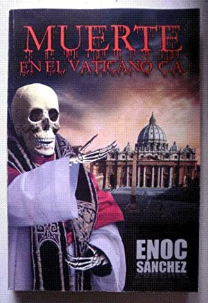 Muerte en el Vaticano C.A.: SANCHEZ, Enoc