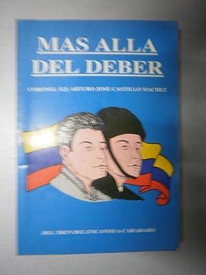 Mas alla del deber: CASTILLO MACHEZ, Arturo José (Cnel.)