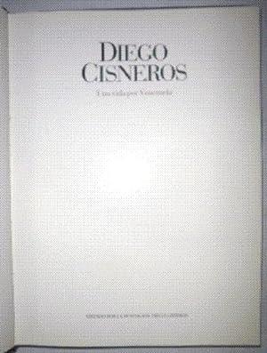 Diego Cisneros. Una vida por Venezuela