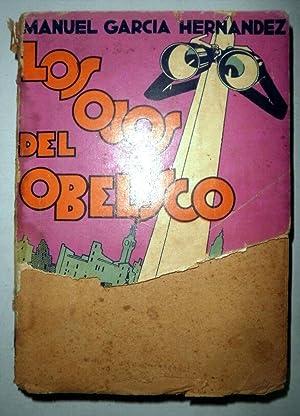 Los ojos del obelisco: GARCIA HERNANDEZ, Manuel