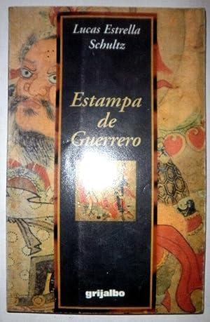 Estampa de Guerrero: Lucas Estrella Schultz