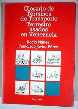 Glosario de términos de transporte terrestre usados: NUÑEZ, Rocio; PEREZ,