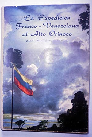 La expedición Franco - Venezolana al Alto: CONTRAMAESTRE TORRES, Alberto
