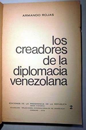 Los creadores de la Diplomacia venezolana: ROJAS, Armando