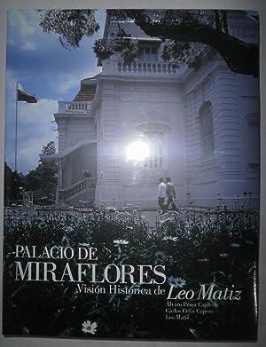 Palacio de Miraflores. Visión histórica de Leo: PEREZ CAPIELO, Alvaro;