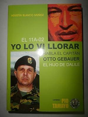 El 11A-02 Yo lo vi llorar. Habla: BLANCO MUÑOZ, Agustín