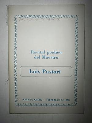 Recital poético del Maestro Luis Pastori: PASTORI, Luis