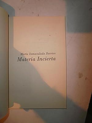 Materia incierta: BARRIOS, María Inmaculada