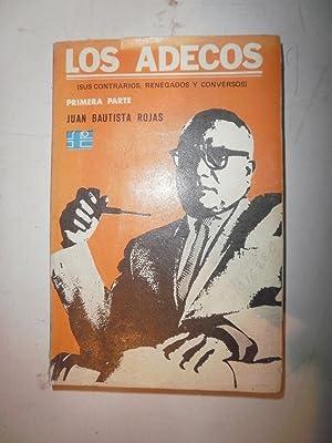Los Adecos (Primera parte): ROJAS, Juan Bautista
