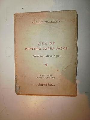 Vida de Porfirio Barba-Jacob: JARAMILLO MEZA, J.