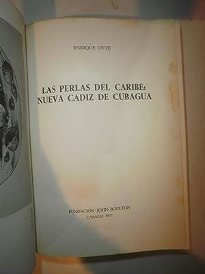 Las perlas del Caribe: Nueva Cadiz de: OTTE, Enrique