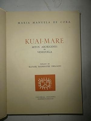 Kuai-Mare. Mitos aborígenes de Venezuela: DE CORA, María