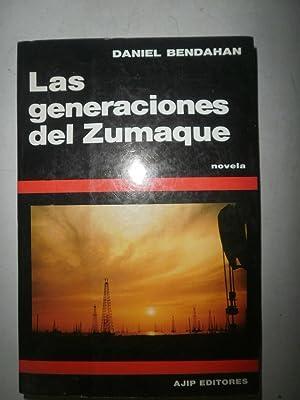 Las generaciones del Zumaque (Novela): BENDAHAN, Daniel