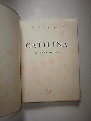 Catilina Una ficha política: PASCUAL, Angel María