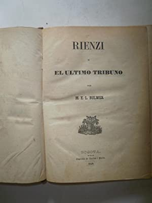 Rienzi o El Ultimo Tribuno: BULWER, M.E.L.