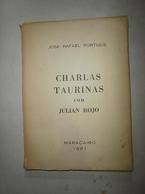 Charlas taurinas con Julian Rojo: FORTIQUE, José Rafael