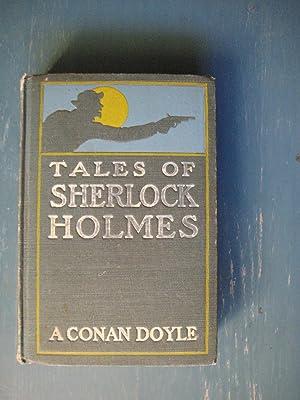 Tales of Sherlock Holmes: A. Conan Doyle