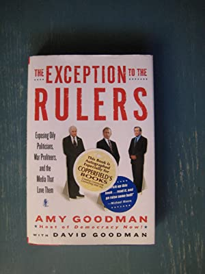 The Exception to the Rulers: Amy Goodman with David Goodman