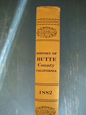 Reproduction of Wells' and Chambers' History of Butte County California 1882: And ...