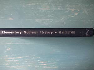 Elementary Nuclear Theory: H. A. Bethe