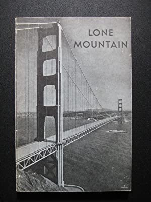Lone Mountain: The Most Revered of San Francisco's Hills: Ann Clark Hart