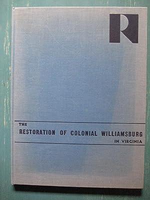 The Restoration of Colonial Williamsburg in Virginia: Fiske Kimball