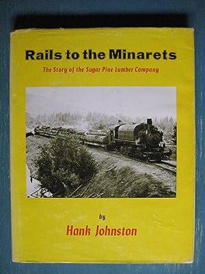 Rails to the Minarets: Hank Johnston