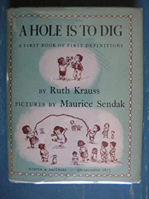 A Hole is to Dig: Ruth Krauss