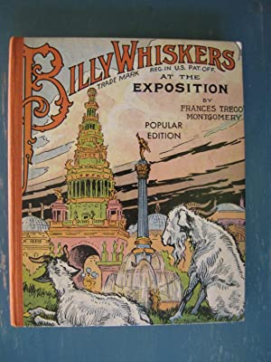Billy Whiskers at the Exposition: Frances Trego Montgomery