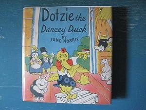 Dotzie the Dancey Duck: June Norris