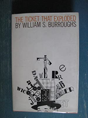 The Ticket That Exploded: William S. Burroughs