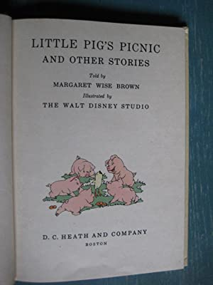 Little Pig's Picnic and Other Stories: Margaret Wise Brown
