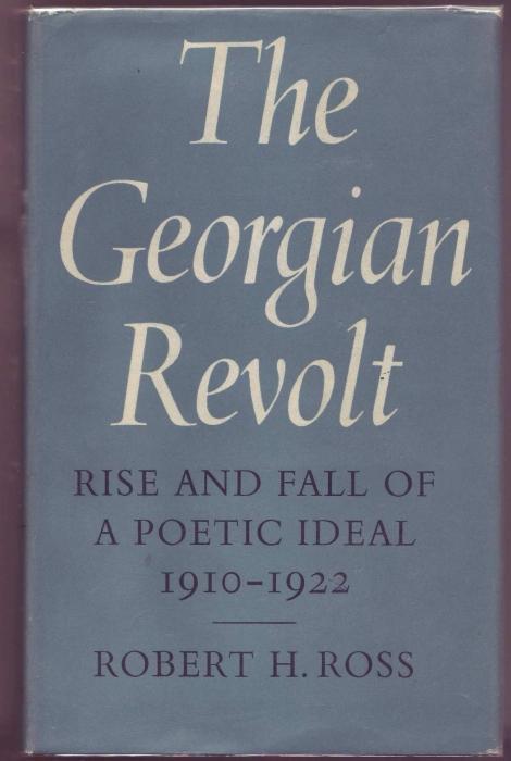 The Georgian Revolt. Rise and Fall of: Ross, Robert H.