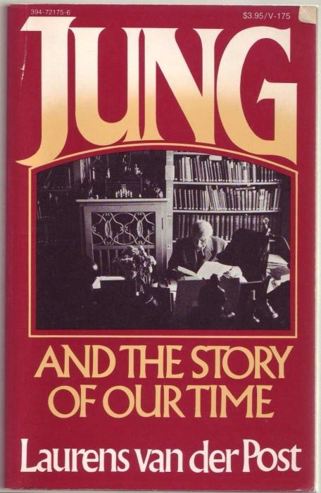 Jung and the Story of Our Time: Van Der Post,