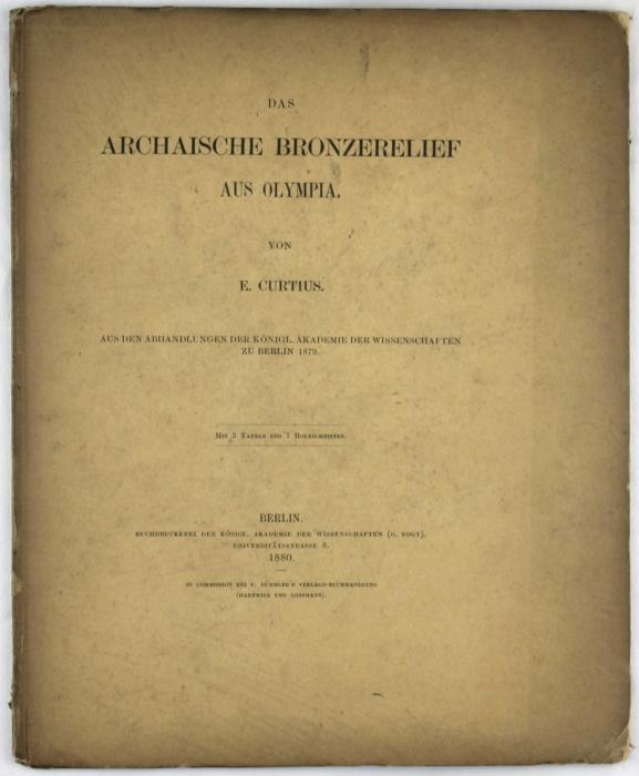 Das archaische Bronzerelief aus Olympia. Aus den: Curtius, E.
