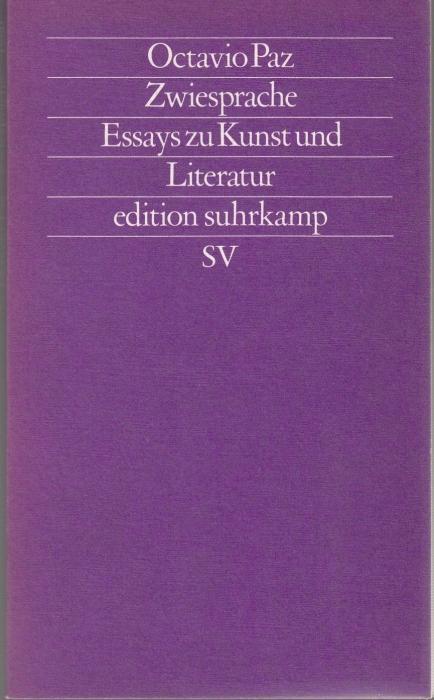 Zwiesprache. Essays zur Kunst und Literatur: Paz, Octavio