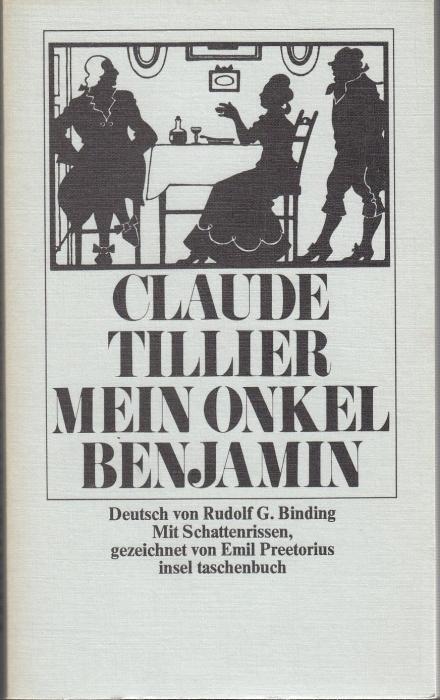 Mein Onkel Benjamin. Deutsch von Rudolf G.: Tillier, Claude