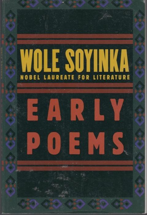 Early Poems: Soyinka, Wole