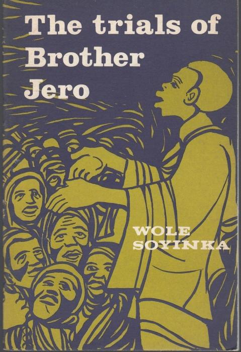 The Trials of Brother Jero: Soyinka, Wole