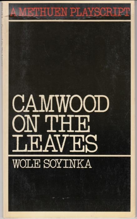 Camwood on the Leaves: Soyinka, Wole