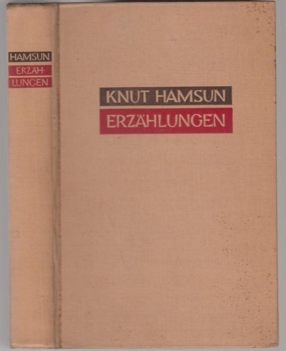 Erzählungen. Ausgewählt und eingeleitet von Walter von: Hamsun, Knut
