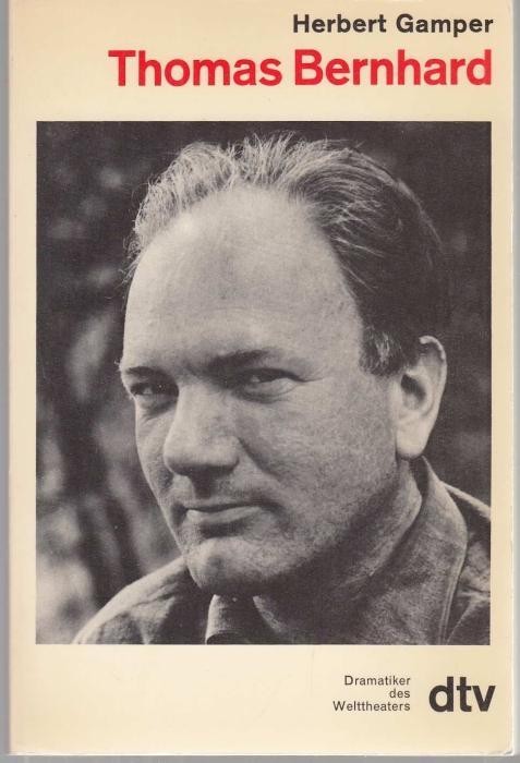 Thomas Bernhard (= Dramatiker des Welttheaters): Gamper, Herbert