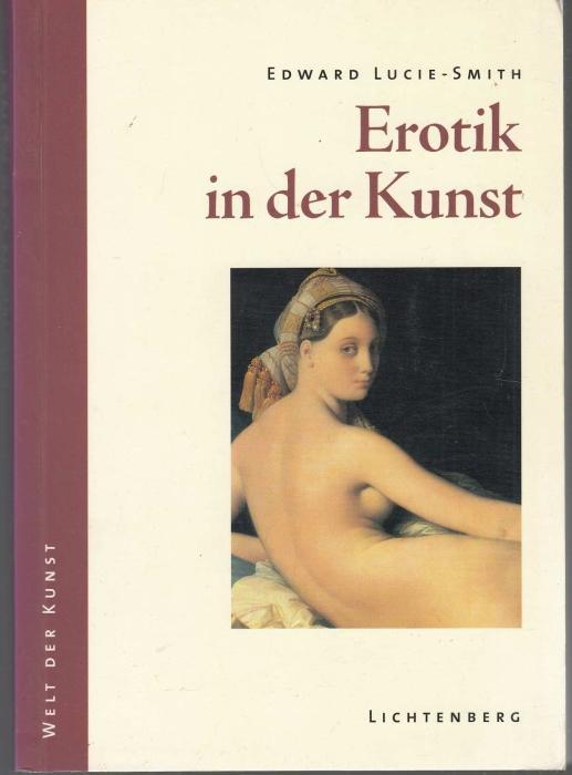 Erotik in der Kunst: Lucie-Smith, Edward