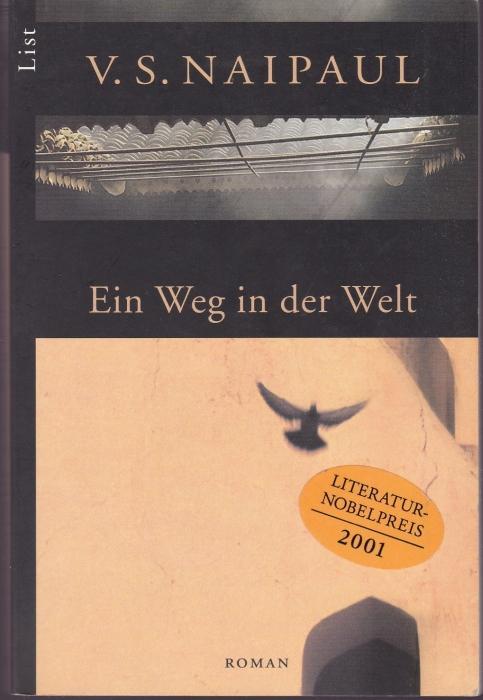 Ein Weg in der Welt: Naipaul, V. S.